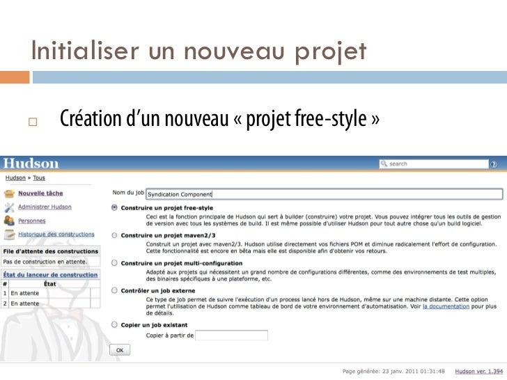 Initialiser un nouveau projet¨   Création d'un nouveau «projet free-style»