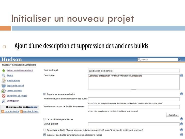 Initialiser un nouveau projet¨   Ajout d'une description et suppression des anciens builds