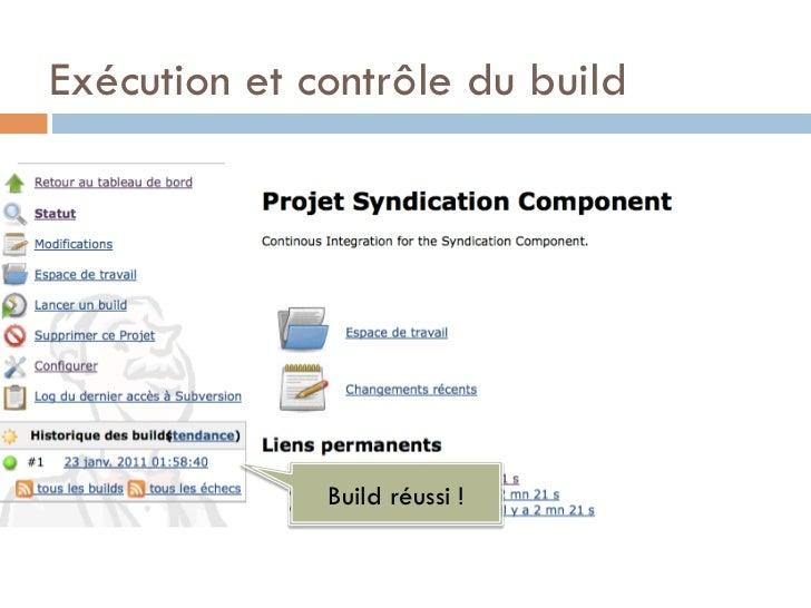 Exécution et contrôle du build              Build réussi !