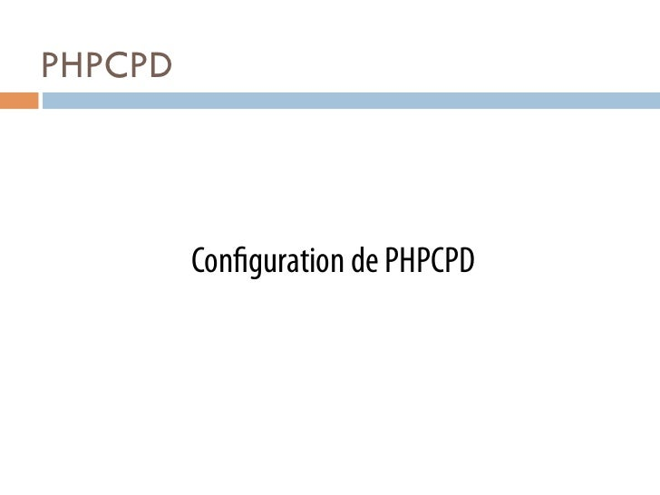 PHPCPD         Con guration de PHPCPD