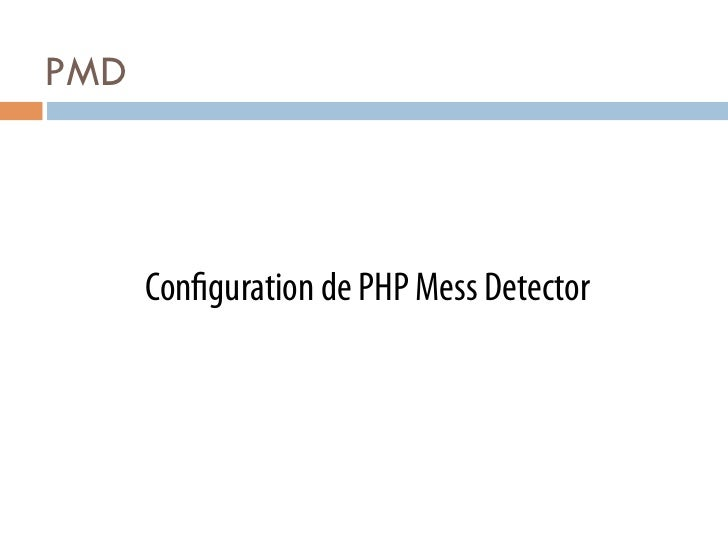 PMD      Con guration de PHP Mess Detector