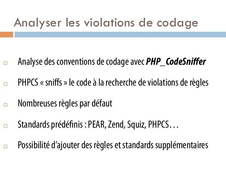 Analyser les violations de codage¨   Analyse des conventions de codage avec PHP_CodeSniffer¨   PHPCS «sniffs» le code ...