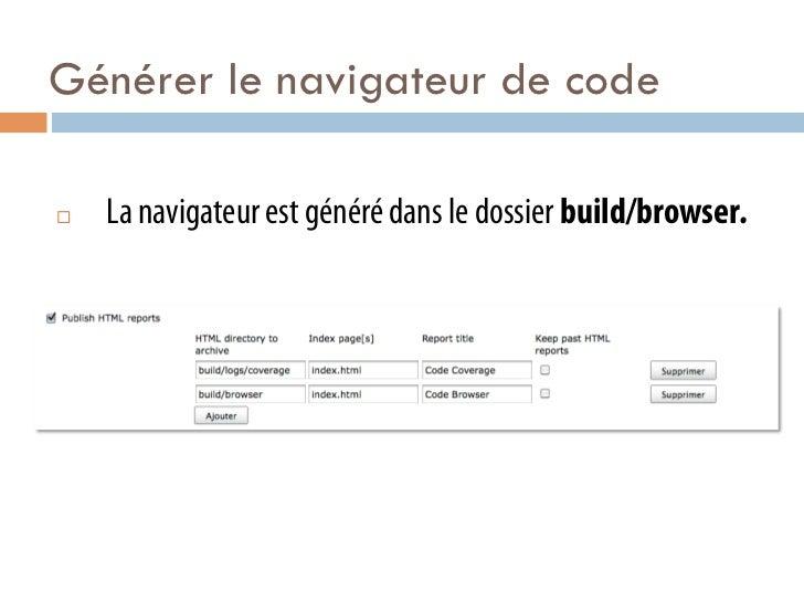Générer le navigateur de code¨   La navigateur est généré dans le dossier build/browser.