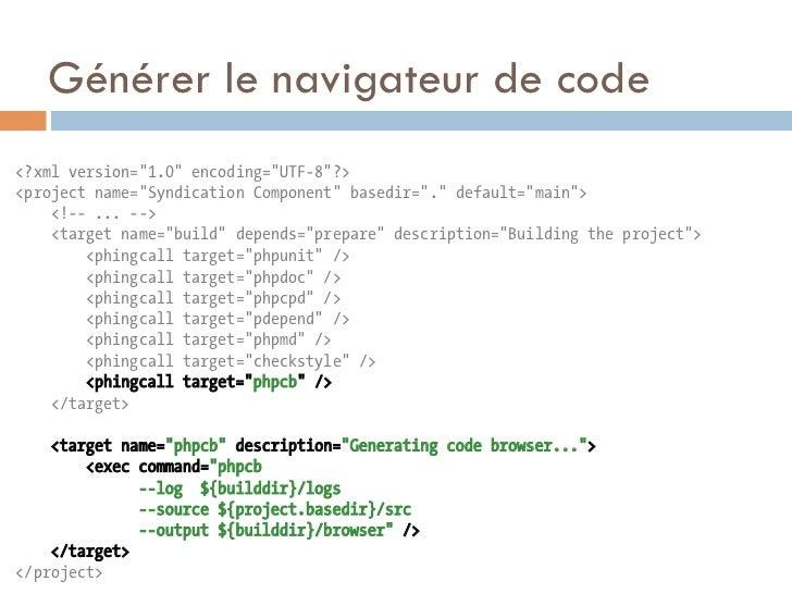 """Générer le navigateur de code<?xml version=""""1.0"""" encoding=""""UTF-8""""?><project name=""""Syndication Component"""" basedir=""""."""" defau..."""