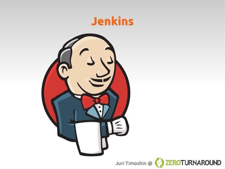 Jenkins   Juri Timoshin @