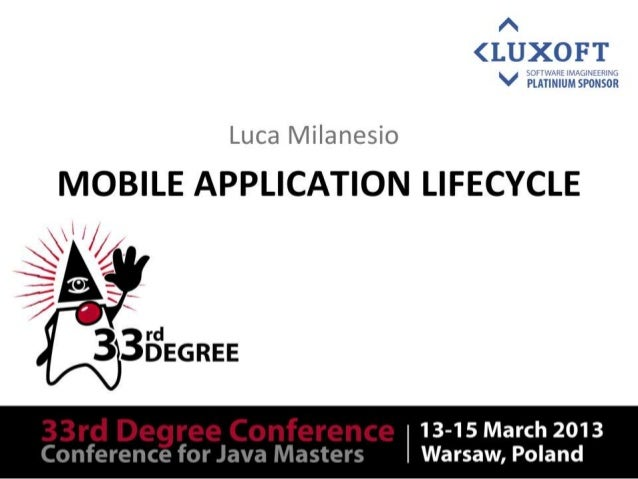 Main sponsorMobile Application Lifecycle        Luca Milanesio