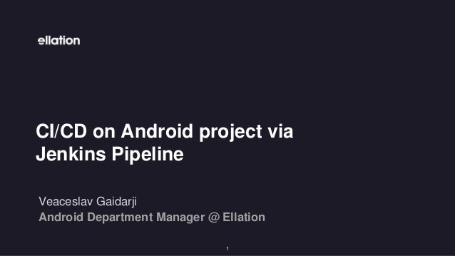 CI/CD on Android project via Jenkins Pipeline