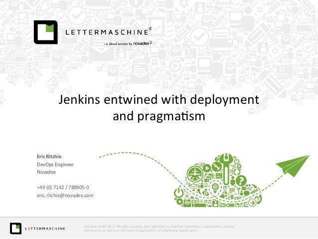 Jenkins  entwined  with  deployment     and  pragma>sm            Eric  Ritchie   DevOps  Engine...