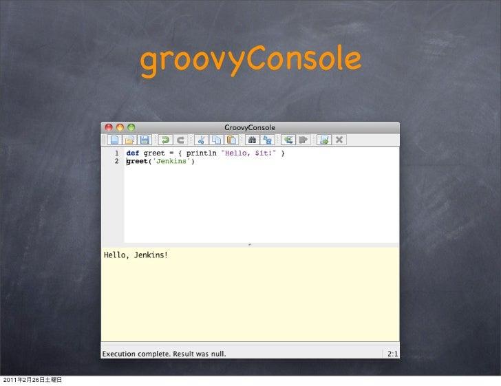 groovyConsole2011   2   26