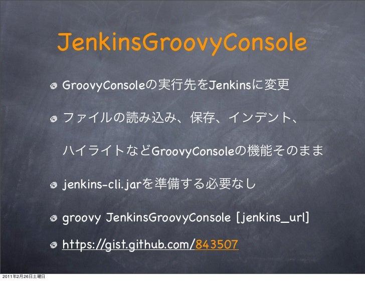 JenkinsGroovyConsole                GroovyConsole              Jenkins                                  GroovyConsole     ...