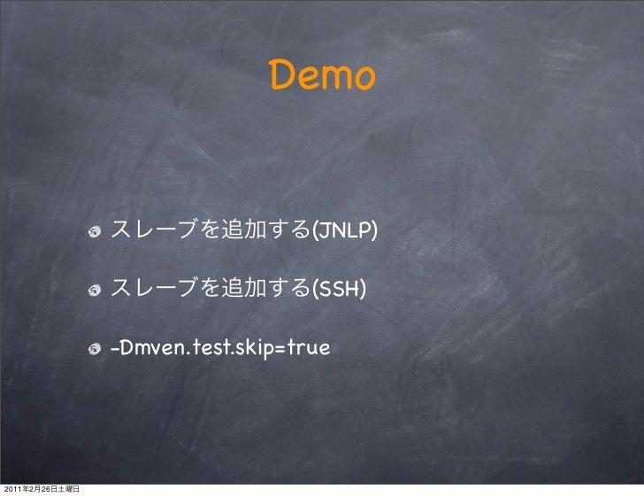 Demo                                   (JNLP)                                   (SSH)                -Dmven.test.skip=true...
