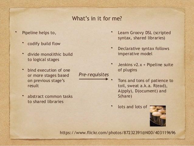 Jenkins pipeline -- Gentle Introduction Slide 3