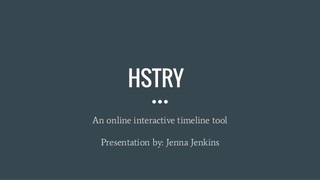 jenna jenkins hstry presentation