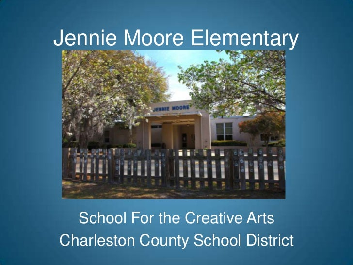 Jennie Moore Elementary  School For the Creative ArtsCharleston County School District