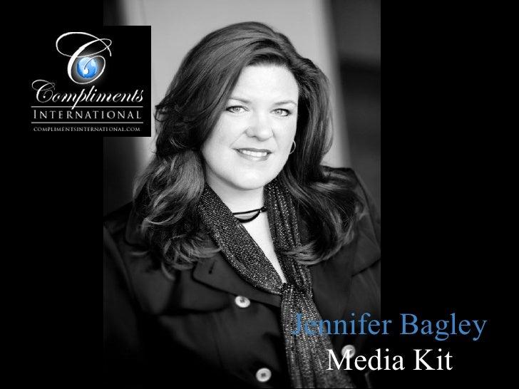 Jennifer Bagley    Media Kit