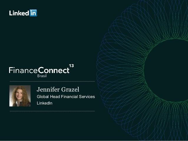 1   Jennifer Grazel Global Head Financial Services LinkedIn