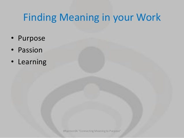 """purpose and meaning of education """"[teachers/students] who wish to prosper will focus more time on meaning at [ school], have an [educational] purpose and contribution which."""