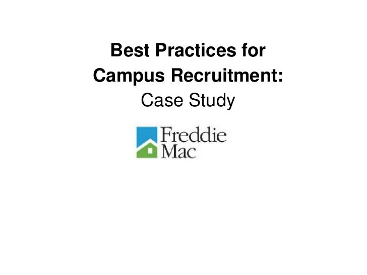 Best Practices for Campus Recruitment: A Case Study of