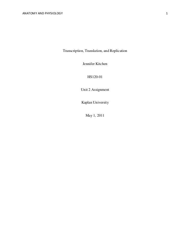 ANATOMY AND PHYSIOLOGY                                                 1                         Transcription, Translatio...