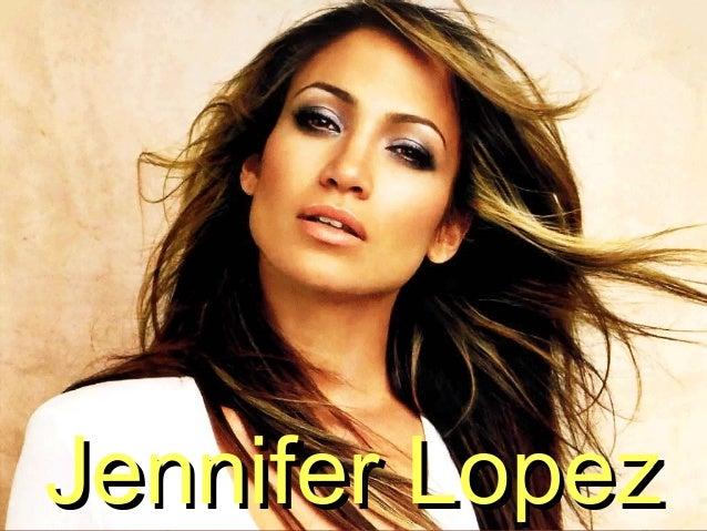 Jennifer LopezJennifer Lopez