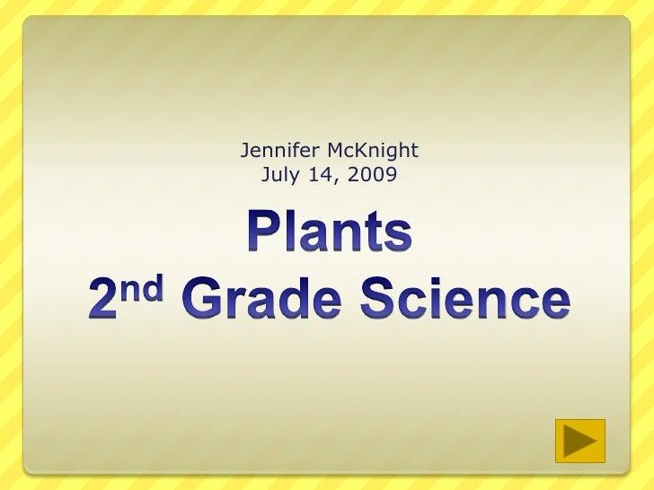Jennifer McKnight   July 14, 2009