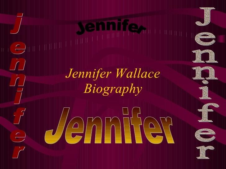 Jennifer Wallace Biography jennifer Jennifer Jennifer Jennifer