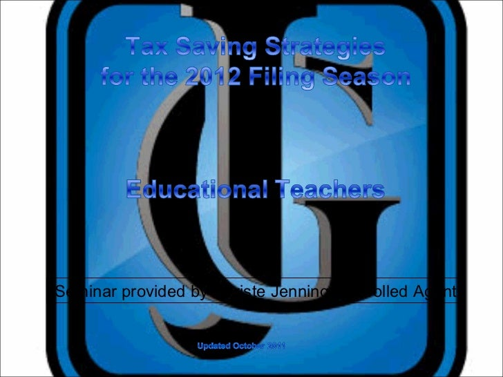 Seminar provided by Christe Jennings, Enrolled Agent