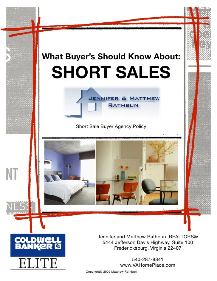 What Buyer's Should Know About:    SHORT SALES         Short Sale Buyer Agency Policy                       Jennifer and M...
