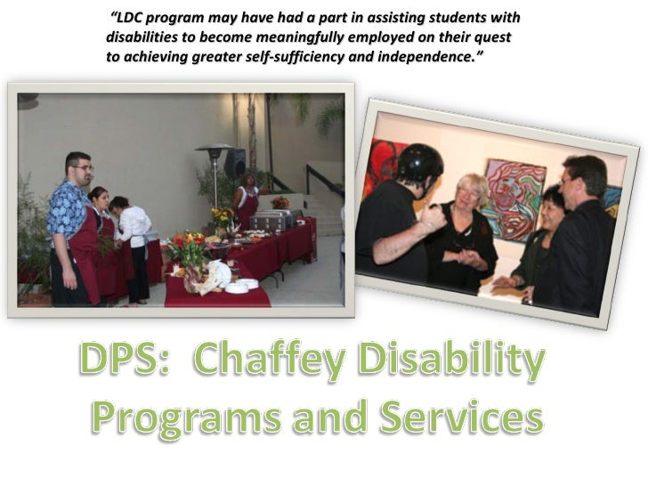 """ LDC program may have had a part in assisting students with  disabilities to become meaningfully employed on their quest ..."