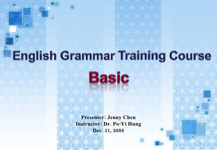 Presenter: Jenny Chen Instructor: Dr. Po-Yi Hung Dec. 31, 2008