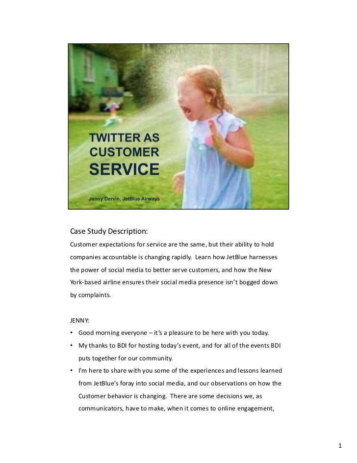 CaseStudyDescription:Customerexpectationsforservicearethesame,buttheirabilitytoholdcompaniesaccountableis...