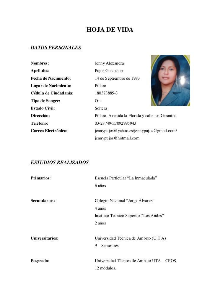 HOJA DE VIDADATOS PERSONALESNombres:                  Jenny AlexandraApellidos:                Pujos GanazhapaFecha de Nac...
