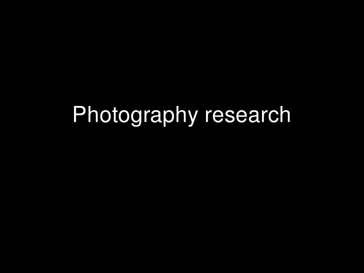 Photography research<br />
