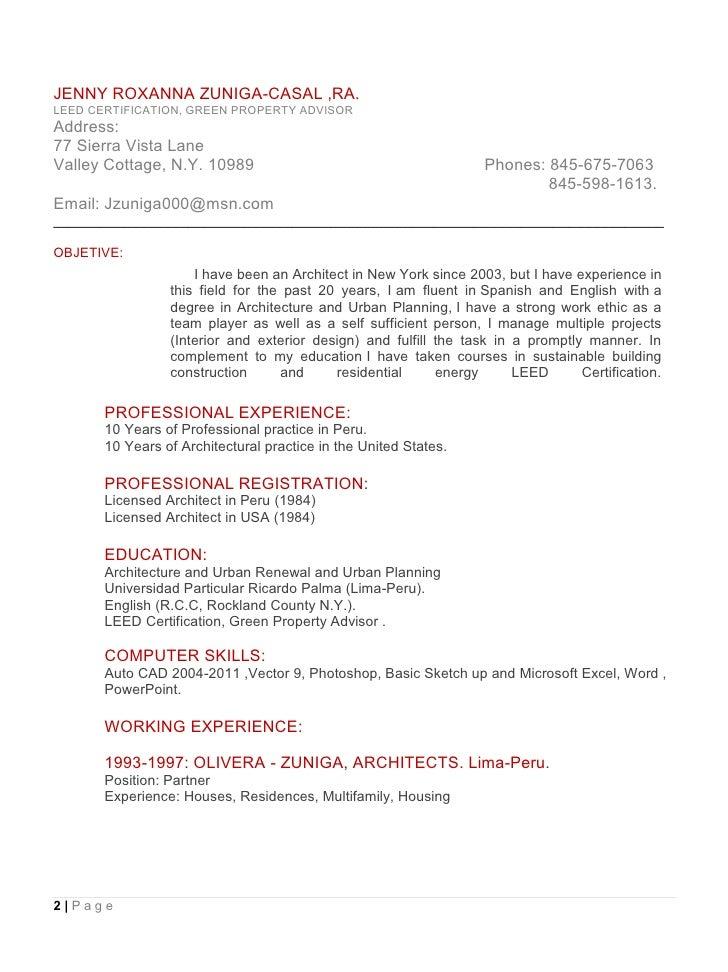 JENNY ROXANNA ZUNIGA-CASAL ,RA. LEED CERTIFICATION, GREEN PROPERTY ADVISOR Address: 77 Sierra Vista Lane Valley Cottage, N...