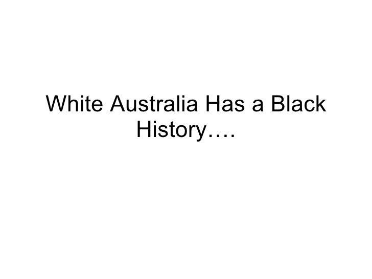 White Australia Has a Black History….
