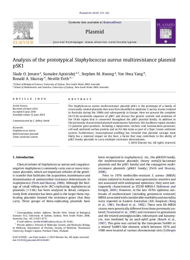 Analysis of the prototypical Staphylococcus aureus multiresistance plasmidpSK1Slade O. Jensen a, Sumalee Apisiridej a,1, S...