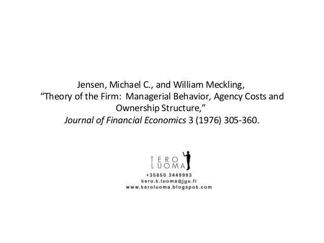 "Jensen, Michael C., and William Meckling, ""Theory of the Firm: Managerial Behavior, Agency Costs and Ownership Structure,""..."
