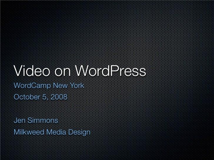 Video on WordPress WordCamp New York October 5, 2008   Jen Simmons Milkweed Media Design