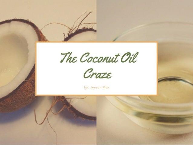 The Coconut Oil Craze