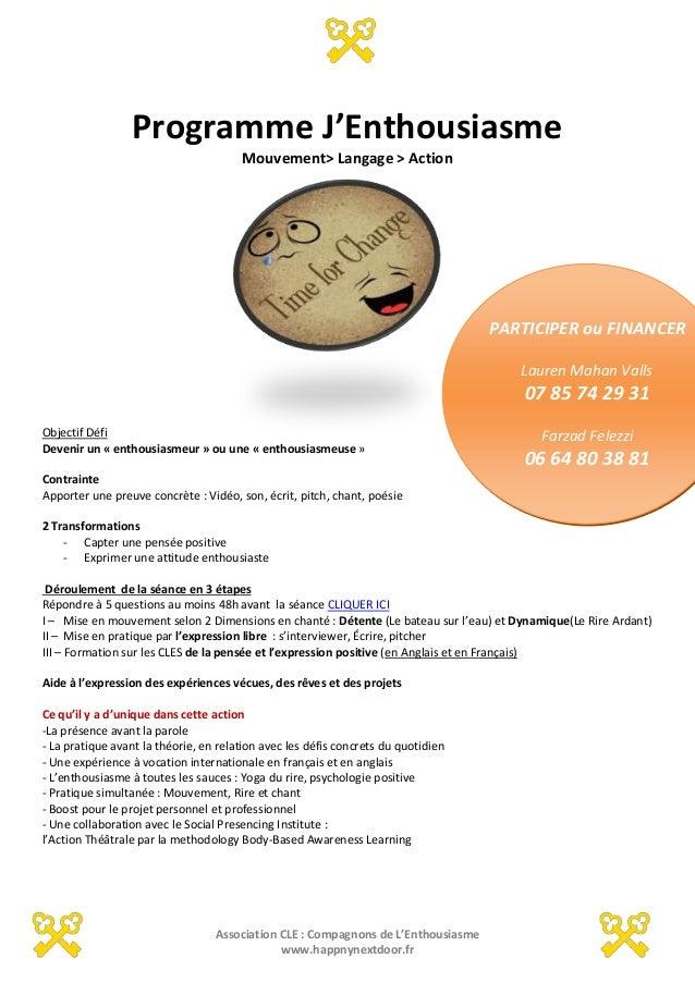 Association CLE : Compagnons de L'Enthousiasme www.happnynextdoor.fr PARTICIPER ou FINANCER Lauren Mahan Valls 07 85 74 29...