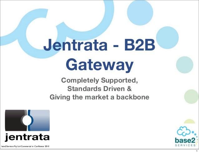 Jentrata - B2B                                             Gateway                                                        ...