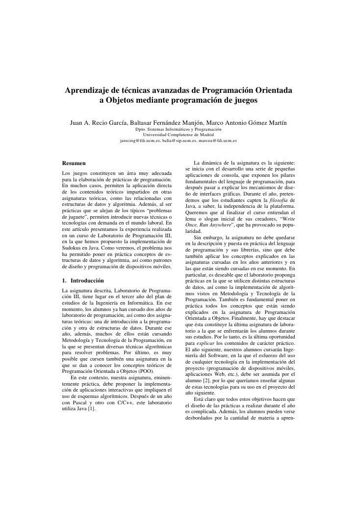 Aprendizaje de técnicas avanzadas de Programación Orientada         a Objetos mediante programación de juegos   Juan A. Re...