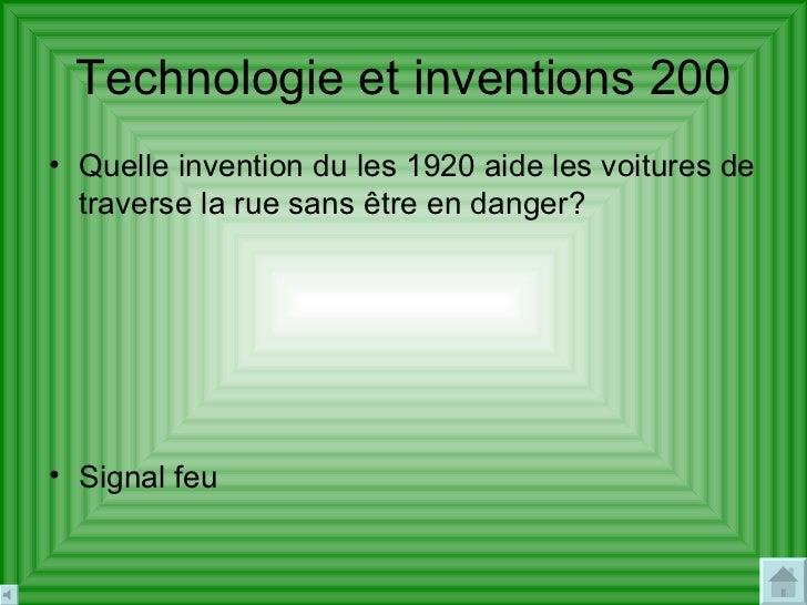 Technologie  et inventions 200 <ul><li>Quelle invention du les 1920 aide les voitures de traverse la rue sans être en dang...
