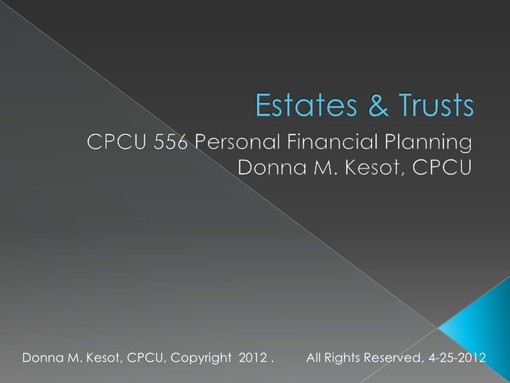 Donna M. Kesot, CPCU, Copyright 2012 .   All Rights Reserved, 4-25-2012