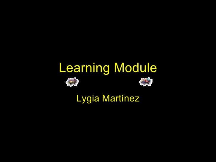 Learning Module Lygia Martínez