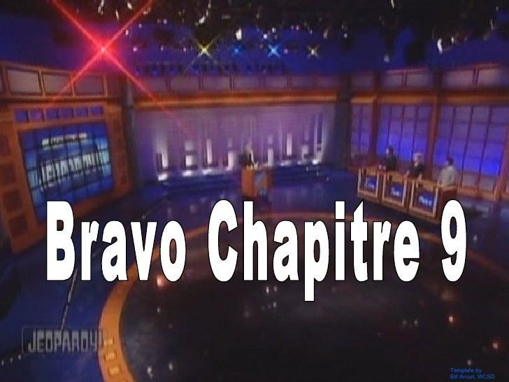 Bravo Chapitre 9