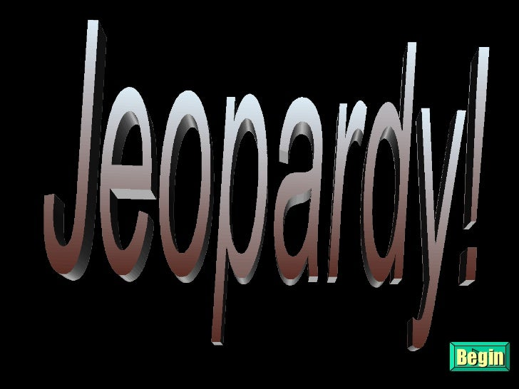 Jeopardy! Begin