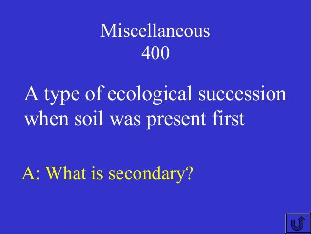 Jeopardy biology keystone module2 for Soil jeopardy