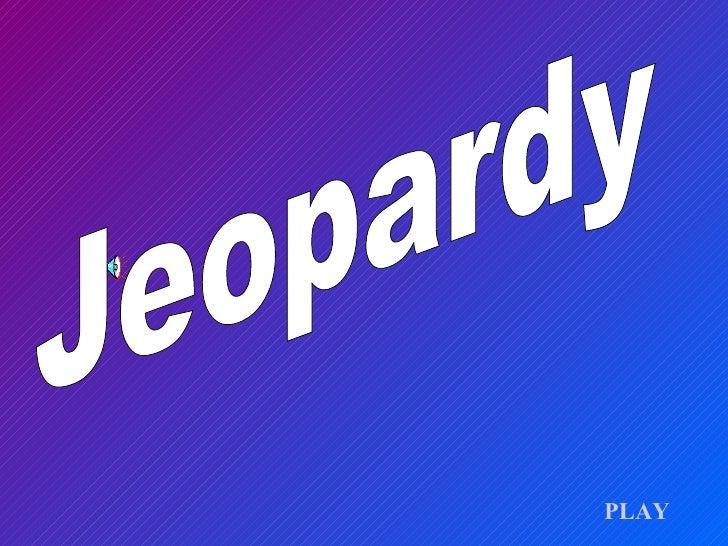 Jeopardy PLAY