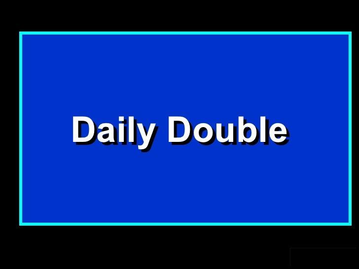 Jeopardy template v2 2 daily double daily double maxwellsz